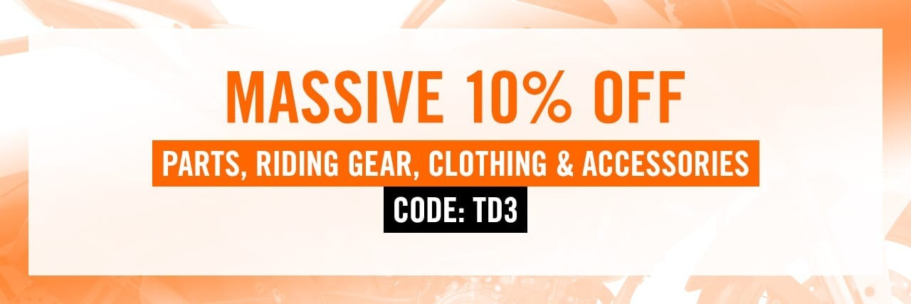 Massive 10% off - parts, riding gear, clothing and accessories